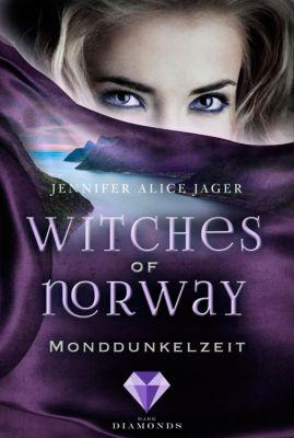 Witches of Norway: Witches of Norway 3: Monddunkelzeit, Jennifer Alice Jager