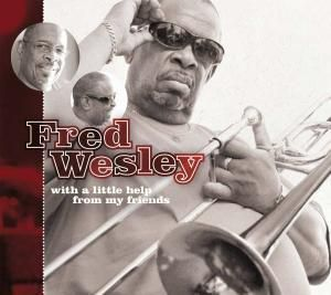 With A Little Help From My Friends, Fred Wesley
