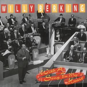 With A Song In My Heart, Willy Berking