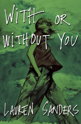 With or Without You, Lauren Sanders