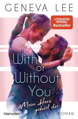 With or Without You - Mein Herz gehört dir - Geneva Lee |