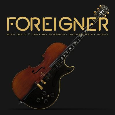 With The 21st Century Symphony Orchestra & Chorus (Limited 2LP + DVD Edition), Foreigner