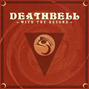 With The Beyond (Gtf/180 Gr/Black Vinyl), Deathbell