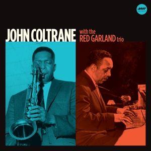 With The Red Garland Trio (Ltd.Edt 180g Vinyl), John Coltrane