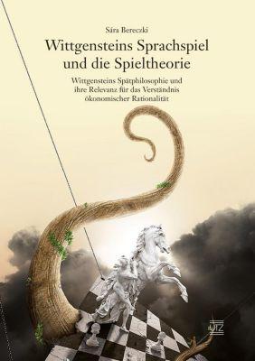 Wittgensteins Sprachspiel und die Spieltheorie, Sára Bereczki