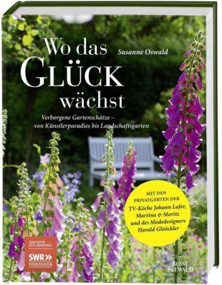 Wo das Glück wächst - Susanne Oswald pdf epub