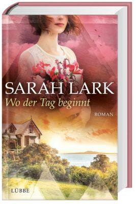 Wo der Tag beginnt - Sarah Lark pdf epub