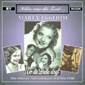 Wo die Lerche singt, Marta Eggerth