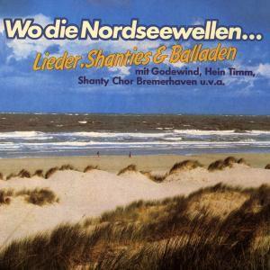 Wo Die Nordseewellen, Diverse Interpreten