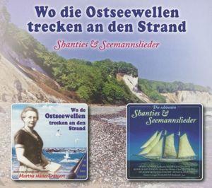 Wo Die Ostseewellen Trecken An, Shantys und Seemannslieder