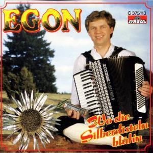 Wo die Silberdisteln blüh'n, Egon