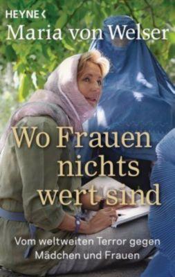 Wo Frauen nichts wert sind, Maria von Welser
