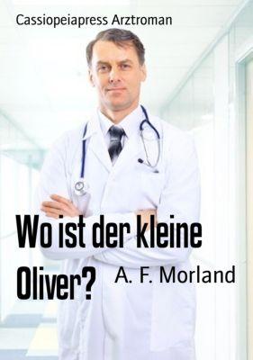 Wo ist der kleine Oliver?, A. F. Morland