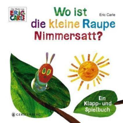 Wo ist die kleine Raupe Nimmersatt?, Eric Carle