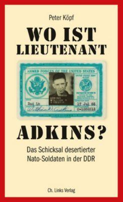 Wo ist Lieutenant Adkins?, Peter Köpf