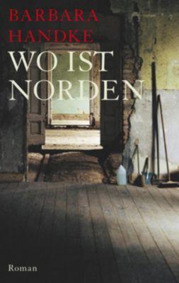 Wo ist Norden, Barbara Handke