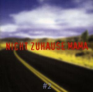 Wo Ist Zuhause Mama (Perlen Deutschsprachiger Popmusik) Vol. 2, Diverse Interpreten
