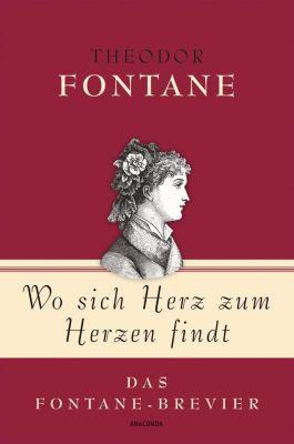 Wo sich Herz zum Herzen findt - Theodor Fontane |