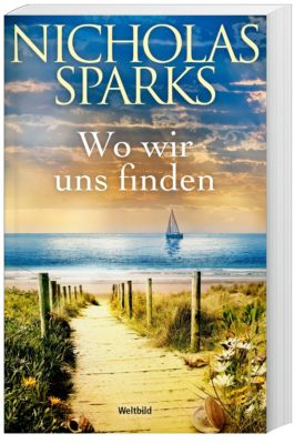 Wo wir uns finden - Nicholas Sparks pdf epub