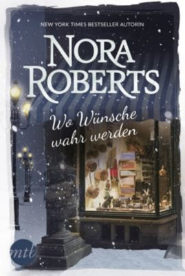 Wo Wünsche wahr werden, Nora Roberts