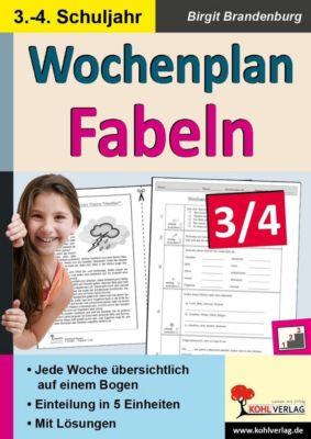 Wochenplan Fabeln / Klasse 3-4, Birgit Brandenburg