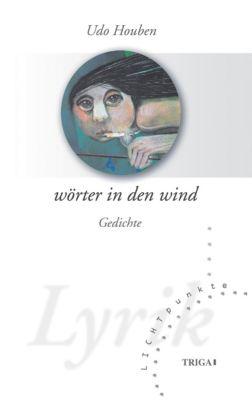 Wörter in den Wind - Udo Houben |