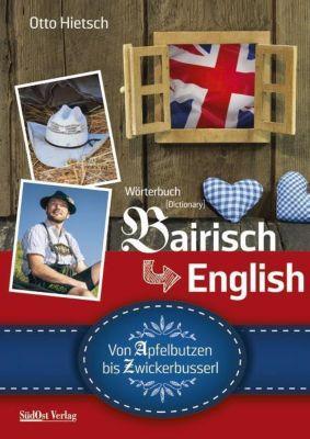 Wörterbuch Bairisch - English - Otto Hietsch |