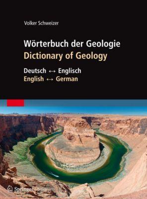 Wörterbuch der Geologie / Dictionary of Geology, Volker Schweizer