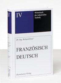 Wörterbuch der industriellen Technik Band 4