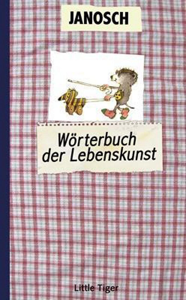 Wörterbuch Der Lebenskunst Buch Von Janosch