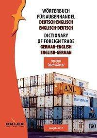 Wörterbuch für Außenhandel Deutsch-Englisch Englisch-Deutsch / Dictionary of foreign trade German-English English-German - Piotr Kapusta  