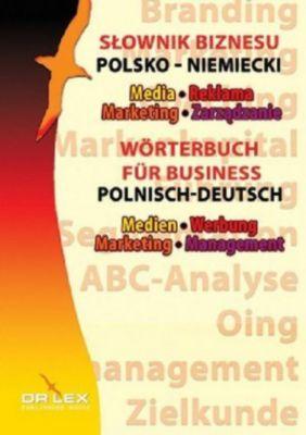 Wörterbuch für Business, Medien, Werbung, Marketing, Management, Polnisch-Deutsch - Piotr Kapusta |