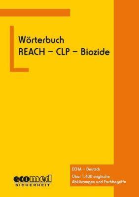 Wörterbuch REACH - CLP - Biozide