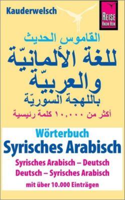 Wörterbuch Syrisches Arabisch (Syrisches Arabisch - Deutsch, Deutsch - Syrisches Arabisch) - Reise Know-How Verlag / Lingea s.r.o. pdf epub