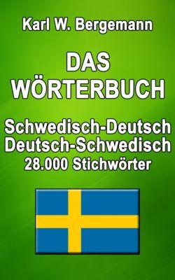 Wörterbücher: Das Wörterbuch Schwedisch-Deutsch / Deutsch-Schwedisch, Karl W. Bergemann
