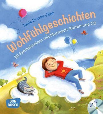 Wohlfühlgeschichten, m. Audio-CD - Tanja Draxler-Zenz |