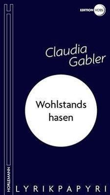 Wohlstandshasen - Claudia Gabler |