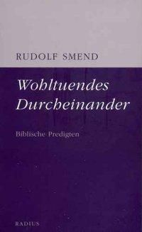 Wohltuendes Durcheinander, Rudolf Smend