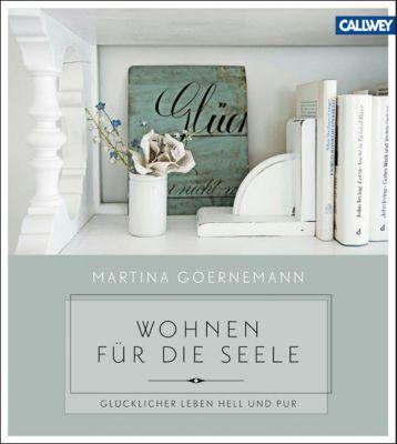Wohnen für die Seele, Martina Goernemann