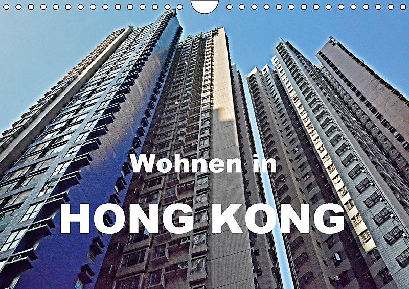 Wohnen in Hong Kong Wandkalender 2018 DIN A4 quer - Kalender bestellen