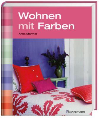 Wohnen mit Farben - Anna Starmer |
