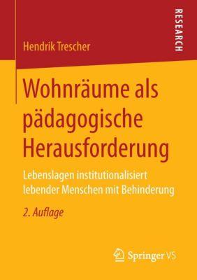 Wohnräume als pädagogische Herausforderung, Hendrik Trescher