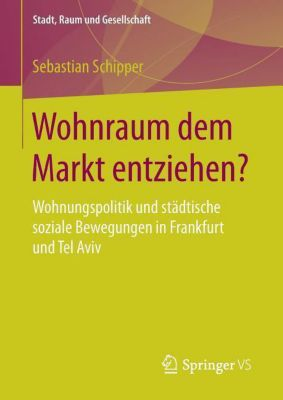 Wohnraum dem Markt entziehen?, Sebastian Schipper