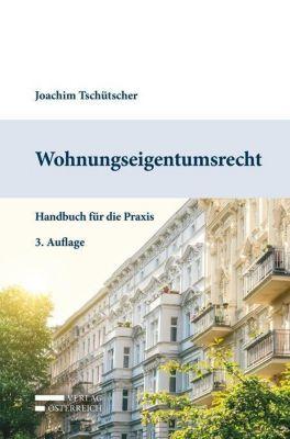 Wohnungseigentumsrecht, Tschütscher Joachim