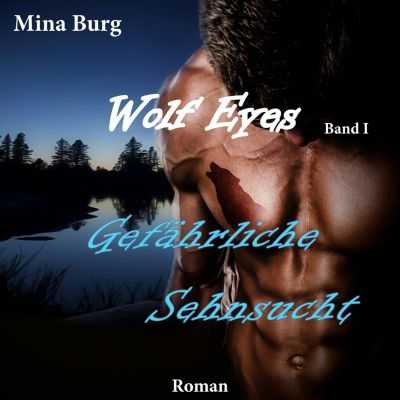Wolf Eyes: Gefährliche Sehnsucht, Mina Burg
