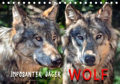 Wolf - Imposanter Jäger (Tischkalender 2019 DIN A5 quer), Peter Roder