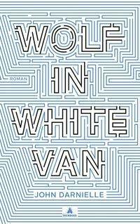 Wolf in White Van, deutsche Ausgabe, John Darnielle