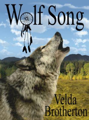 Wolf Song, Velda Brotherton