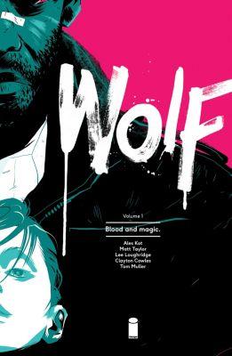 Wolf: Wolf Vol. 1, Ales Kot