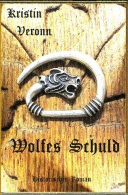 Wolfes Schuld - Kristin Veronn  